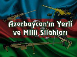 Azerbaycan'ın Yerli ve Milli Silahları